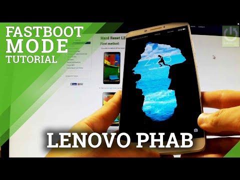 LENOVO Phab FASTBOOT MODE - Open / Exit LENOVO Fastboot