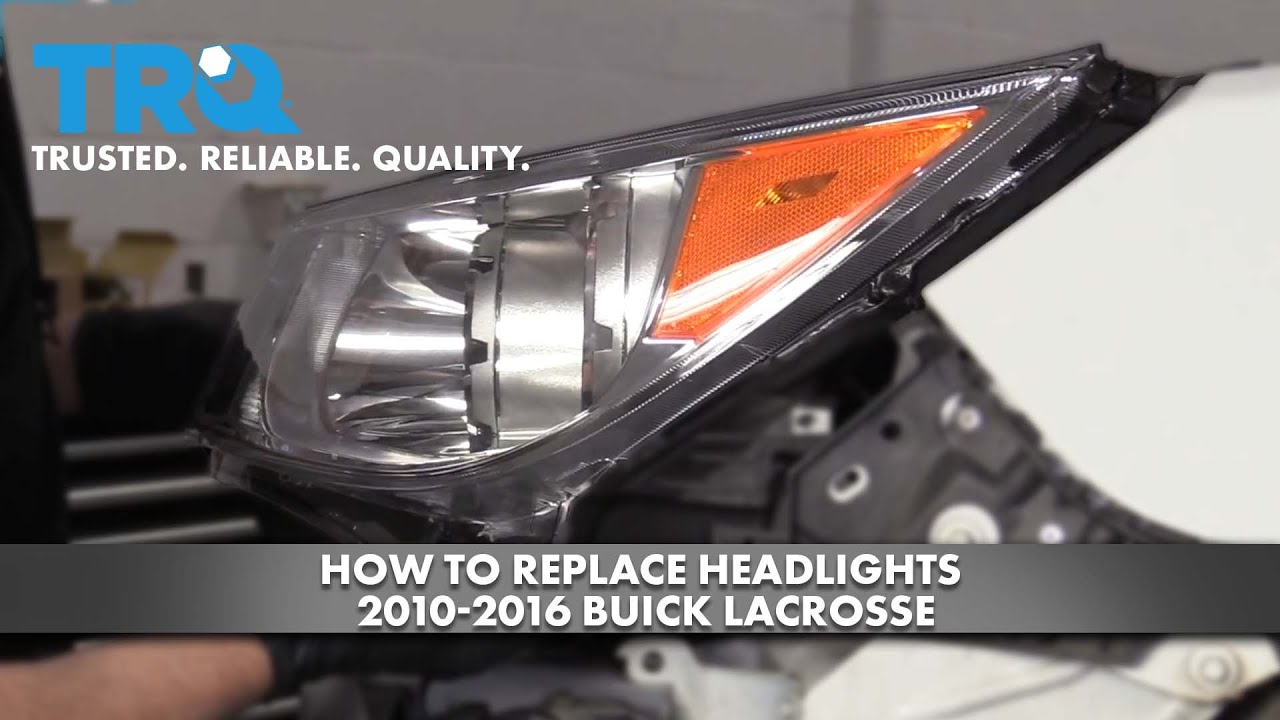How To Replace Headlights 2010-16 Buick LaCrosse
