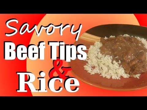 Savory Beef Tips with Rice - Cooking With Chrissy