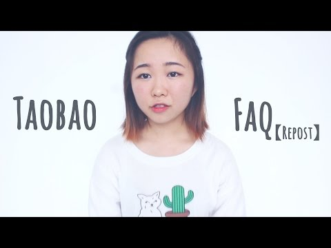 How to Buy on Taobao without Agent Tutorial FAQ [Repost]