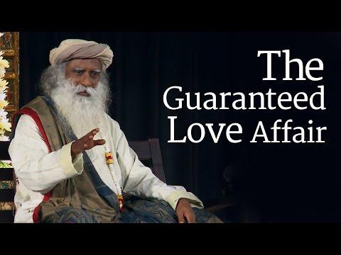 The Guaranteed Love Affair - Sadhguru