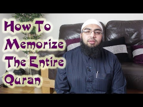 Top 15 Tips | How To Memorise The Entire Quran | Hifz | Hifdh | Best Advice To Parents And Children