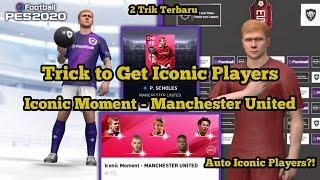 Cara Mendapatkan Scholes di Iconic Moment Manchester United! 2 Trik Ikonik Terbaru | PES 2020 Mobile