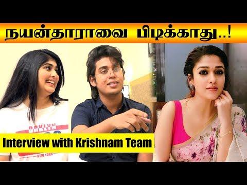 Xxx Mp4 நயன்தாராவை பிடிக்காது Exclusive Interview With Krishnam Team Akshay Krishnan Ashwaria Ullas 3gp Sex