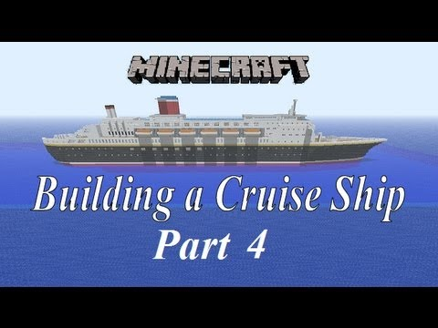 Minecraft, Building a Cruise Ship tutorial Part 4