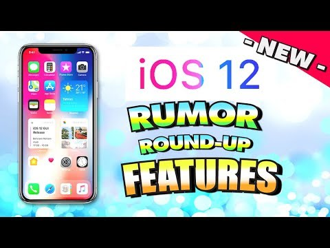 All iOS 12 RUMORS, FEATURES, and CONCEPTS Complete Round-Up