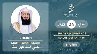 Juz 24 - Juz A Day with English Translation (Surah Az-Zumar - Fussilat) - Mufti Menk