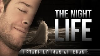 The Night Life ᴴᴰ ┇ Must Watch ┇ by Ustadh Nouman Ali Khan ┇ TDR Production ┇