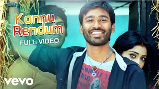 Kutty - Kannu Rendum Video | Dhanush | Devi Sri Prasad