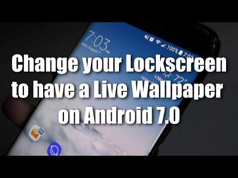 How to set a Live Wallpaper onto your LockScreen Background (Android 7.0 Galaxy S7/S8 Edge) 2017