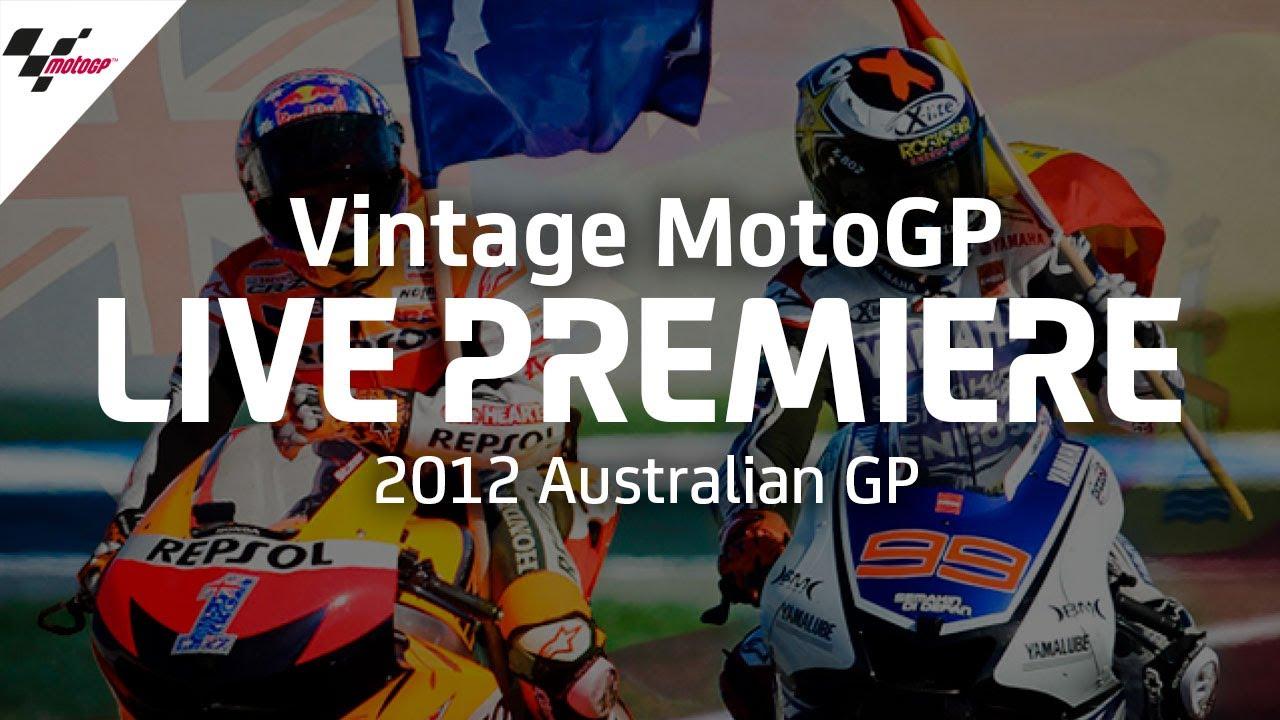 2012 #AustralianGP | Vintage MotoGP