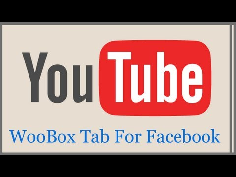YouTube Tab For Facebook Fan Pages - Create A Youtube Tab For Facebook