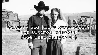 Antonio and Molly Manzanares: The Last Shepherds