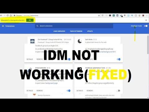 idm extension for google chrome not working   fix IDM 2018