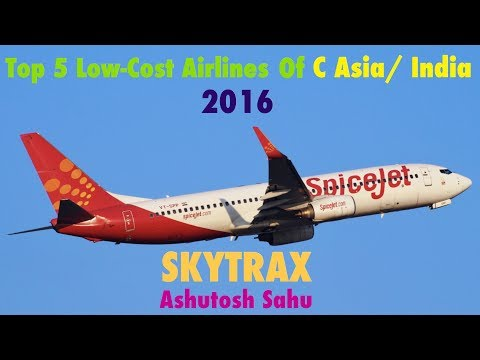 Top 5 Low-Cost Airlines of C Asia/ India 2016 (SKYTRAX)