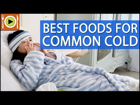 Best Foods for Common Cold | Healthy Recipes