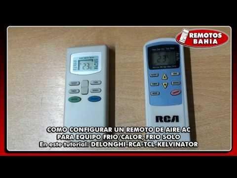 CONFIGURAR UN CONTROL REMOTO DE AIRE ACONDICIONADO DE MODO FRÍO SÓLO A FRIO/CALOR RCA TCL KELVINATOR