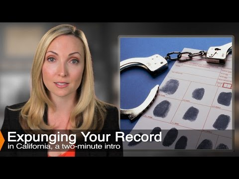 Expungement Of Criminal Records In California