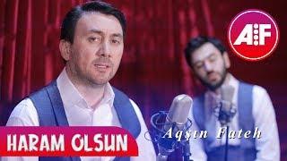 Aqsin Fateh & Uzeyir Mehdizade - Haram Olsun 2019 (Klip)