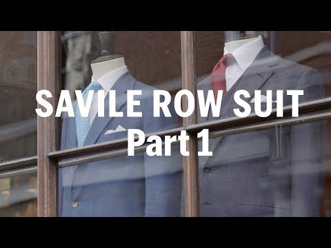 How to make a Savile Row Suit (Part 1) – with Anderson & Sheppard | FASHION AS DESIGN