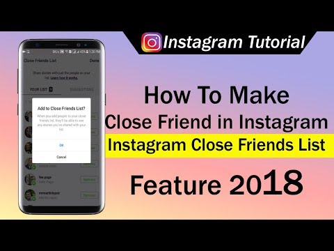 How To Make Close Friend in Instagram  - Instagram Close Friends List Feature 2018