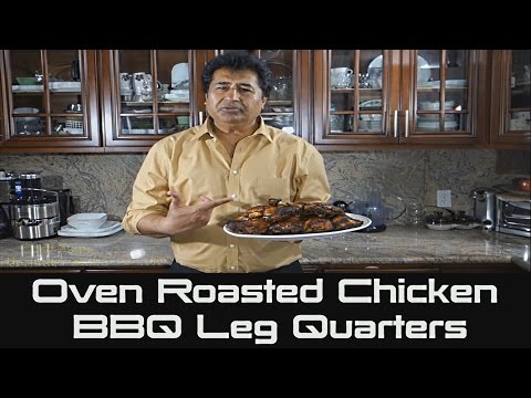 Oven Roasted Chicken BBQ Leg Quarters | Barbecue Chicken Recipe
