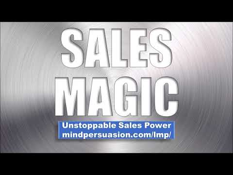 Sales Magic - Sell Anything To Anyone Anytime - Subliminal Affirmations