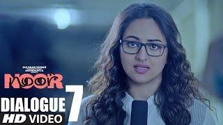 Noor || #MujeMeriStoryMilGayi  || Dialogue Promo 7 || Sonakshi Sinha