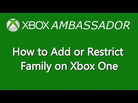 How to add family members to Xbox One and Restrict thei access | Xbox Ambassador Series