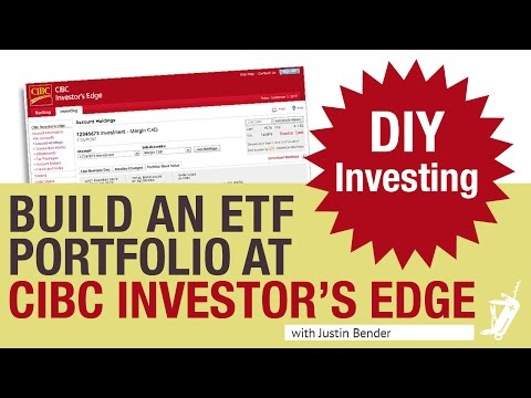 How to Build an ETF Portfolio at CIBC Investor's Edge