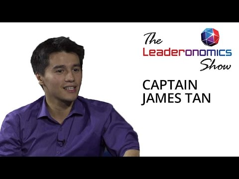 The Leaderonomics Show - Captain James Tan, Youngest Pilot to Fly Solo Around The World