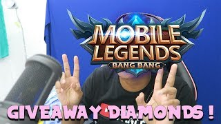 GIVEAWAY DIAMOND MOBILE LEGENDS ! #15