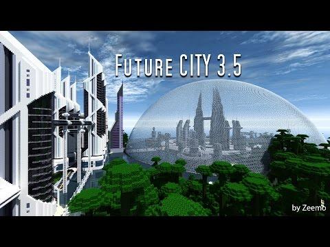 Minecraft - Future City [3.5]