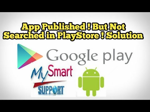 Android app is published, but not visible anywhere in Google Play ! Solution
