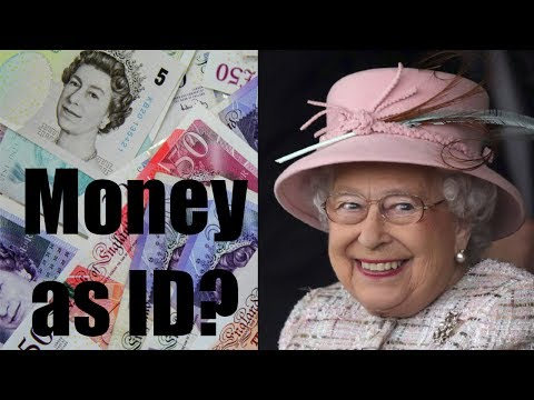 Can the Queen use Money as ID?
