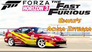 Forza Horizon 3 Fast & Furious Edwin's Acura Integra