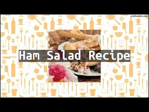 Recipe Ham Salad Recipe