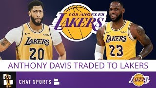 BREAKING: Anthony Davis Traded To Los Angeles Lakers For Lonzo Ball, Brandon Ingram, Josh Hart
