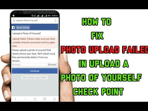 How To Fix 'Photo Upload Failed' In Upload A  Photo of Yourself Check Point ?