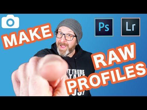 How To Make Camera Raw Profiles 2018 - Creative Profiles For Lightroom & Photoshop!