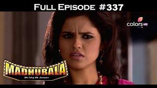Madhubala - Full Episode 337 - With English Subtitles