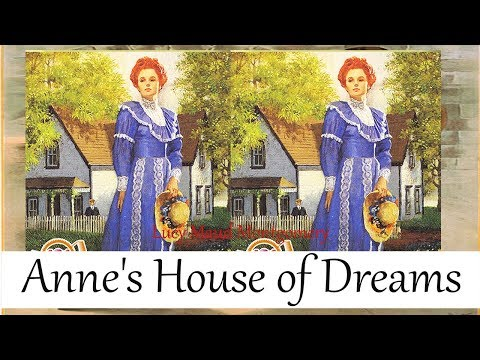 Anne's House of Dreams by Lucy Maud Montgomery   Full Audiobook   Subtitles