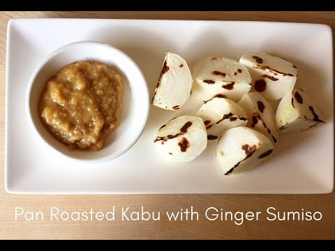 Pan Roasted Kabu with Ginger Sumiso