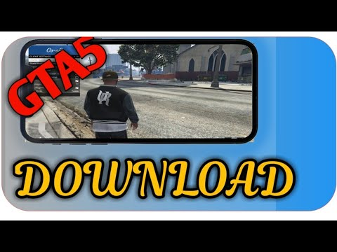 How to get GTA 5 on ios and android free