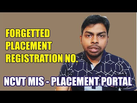 How to Get Forgetted Registration Number on Placement Portal    NCVT MIS