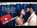 Download Vaaste | Yash & Supriya | Dhvani Bhanushali, Nikhil D | T- Series MP3,3GP,MP4