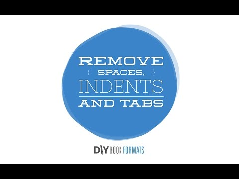 How to remove spaces, indents and tabs in Microsoft Word (book formatting #2)