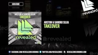 Arston  Sandro Silva  Takeover Out Now