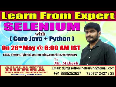 Selenium(Core Java + Python) OnlineTraining Demo On 28th May 6:00 AM IST by Mahesh