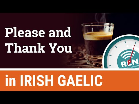 How to say Please and Thank You in Irish - One Minute Irish Lesson 2